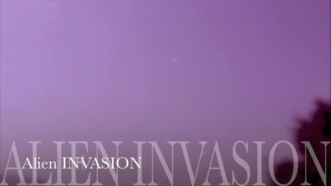 Thumbnail for entry Invasion From Outer Space