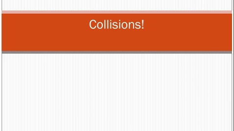 Thumbnail for entry Collisions