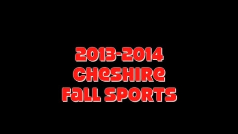 Thumbnail for entry CHS Fall Sports Highlights 2013