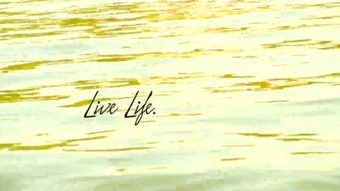 Thumbnail for entry Live Life. Have Fun. Make Memories.