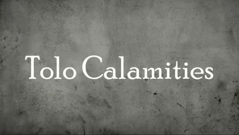 Thumbnail for entry Tolo Calamities