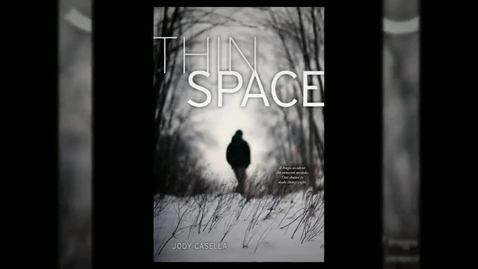Thumbnail for entry Thin Space by Jody Casella