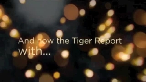 Thumbnail for entry 20140110 Tiger TV