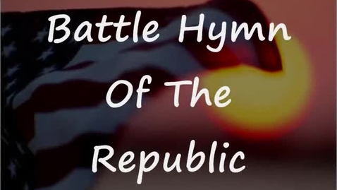 Thumbnail for entry Battle Hymn Of The Republic with lyrics