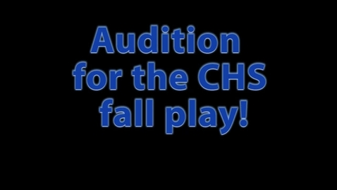 Thumbnail for entry Fall Play Auditions