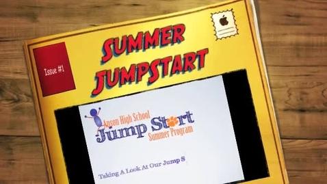 Thumbnail for entry Summer JumpStart Recap
