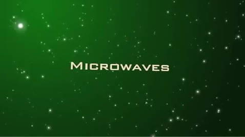 Thumbnail for entry Tour of the EM Spectrum: Microwaves