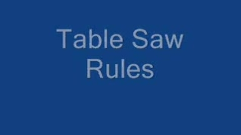 Thumbnail for entry Table Saw Rules