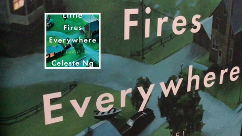 Thumbnail for entry Ng, Celeste - Little Fires Everywhere