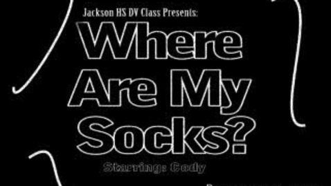 Thumbnail for entry Where are my socks (CM)