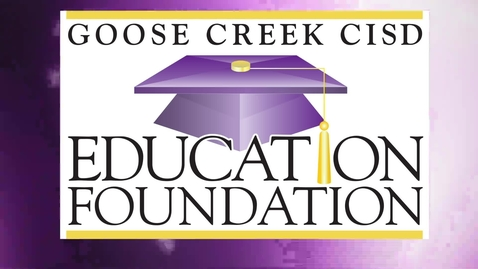 Thumbnail for entry Goose Creek CISD Education Foundation