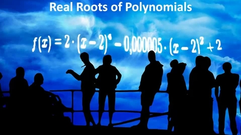 Thumbnail for entry Real Roots of Polynomials