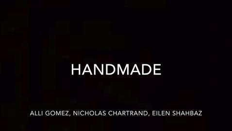 Thumbnail for entry Handmade