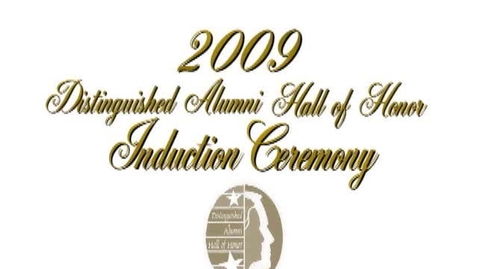 Thumbnail for entry 2009 Distinguished Alumni Ceremony