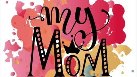 Thumbnail for entry Mother's Day Surprise