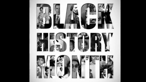 Thumbnail for entry A Tribute to Black History Month