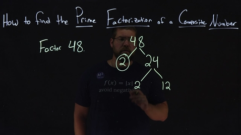 Thumbnail for entry How to Find the Prime Factorization of a Composite Number | Minute Math