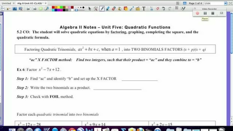 "Thumbnail for entry 5.2 Factoring Quadratics using ""X FACTOR"" method"