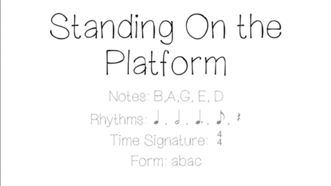 Thumbnail for entry Standin' on the Platform