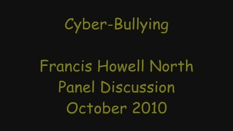 Thumbnail for entry Cyber-Bullying Panel Discussion