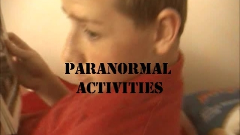 Thumbnail for entry Paranormal Activities