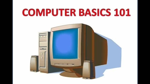 Thumbnail for entry Computer Basics