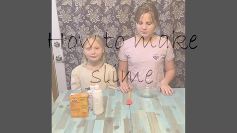Thumbnail for entry How to Make Slime by Scarlett