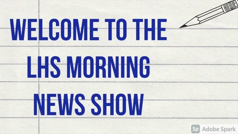 Thumbnail for entry LHS NEWS Morning Show  for the Week of October 26, 2020