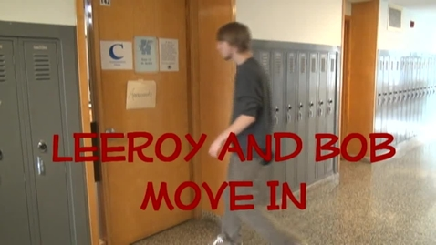 Thumbnail for entry Leroy And Bob Move In