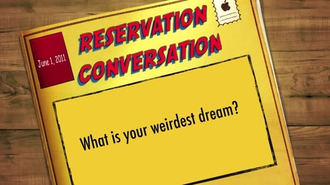 Thumbnail for entry Reservation Conversations: Weirdest Dreams