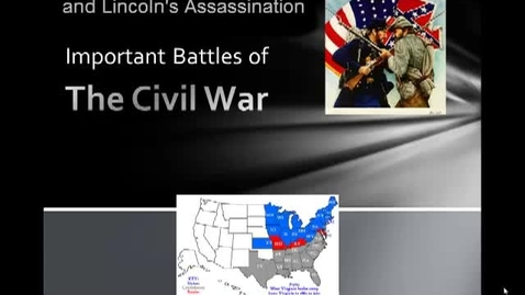 Thumbnail for entry Important Battles of the Civil War