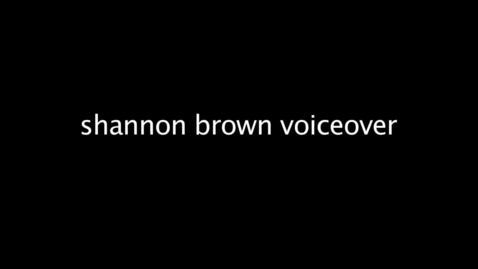 Thumbnail for entry Shannon Brown Voice Over
