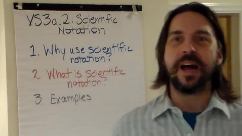 Thumbnail for entry VS3a2 - Scientific Notation