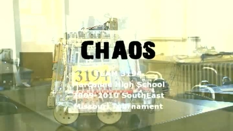 Thumbnail for entry Team CHAOS - FTC Tournament Cape Girardeau, MO