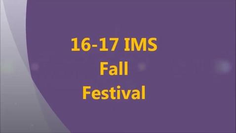 Thumbnail for entry 16-17 IMS Fall Festival