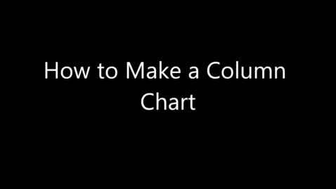 Thumbnail for entry How to Make a Column Chart