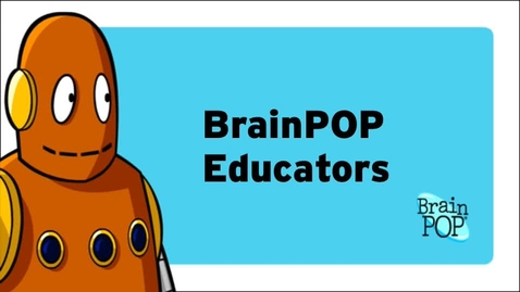 Thumbnail for entry BrainPOP Educators Overview