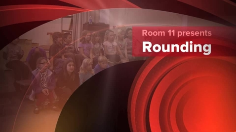 Thumbnail for entry Mathematics - Rounding
