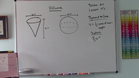 Thumbnail for entry Saxon 8/7 - Lesson 113 - Volume of Pyramids, Cones, and Spheres