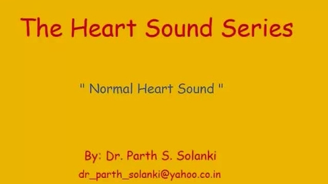 Thumbnail for entry Normal Heart Sounds