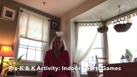 Thumbnail for entry Pre-K & K Activity: Indoor Sports Day