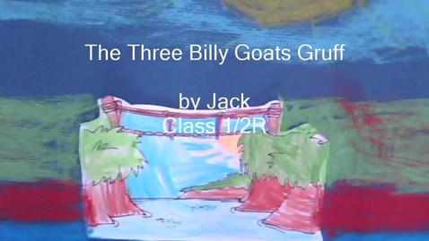 Thumbnail for entry The Three Billy Goats Gruff