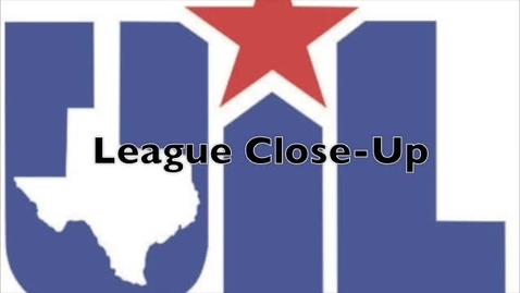 Thumbnail for entry UIL League Close-Up - November 4, 2010