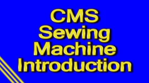 Thumbnail for entry Intro to Sewing Machine