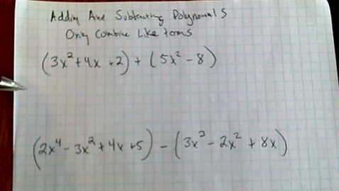 Thumbnail for entry Algebra 1 - Adding and Subtracting Polynimials 4.1.2020