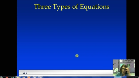 Thumbnail for entry Unit 4 Three Types of Equations