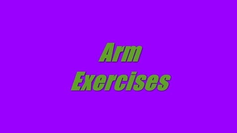 Thumbnail for entry Arms Exercises