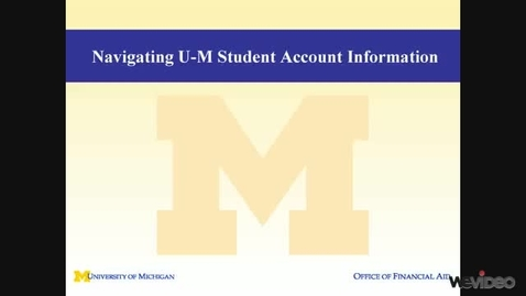 Thumbnail for entry Understanding Your U-M Student Bill