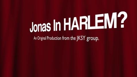 Thumbnail for entry Jonas in Harlem