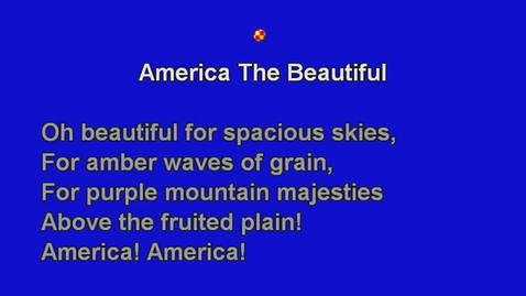 Thumbnail for entry America The Beautiful